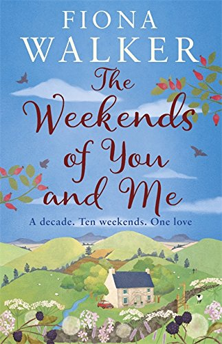 The Weekends Of You And Me Fiona Walker